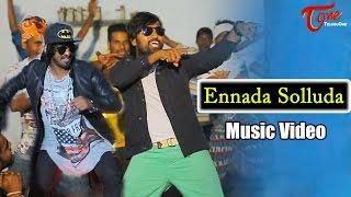Ennada Solluda   Telugu Music Video   From Guru Nagar Short Film   by Singer Simha