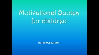 Inspirational Quotes for children 🎓