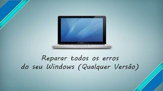 Corrigir todos os erros do seu Windows 7/8/8.1/10 (Sem Programas)
