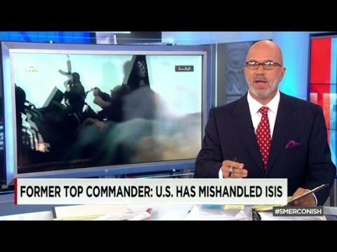 Fmr. Iraq General: U.S. mishandled ISIS