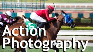 Action Photography Using the Tamron 100-400mm Lens