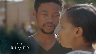 Tshepo Doesn't Want to be a Father – The River | 1 Magic