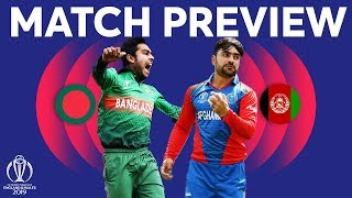 Match Preview - Bangladesh vs Afghanistan   ICC Cricket World Cup 2019