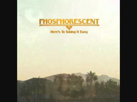 Phosphorescent - Nothing Was Stolen Love Me Foolishly