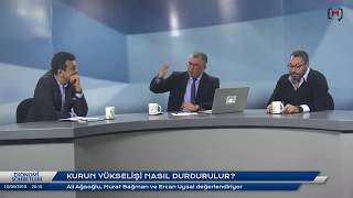 Ekonomi sohbetleri: Kurun yükselişi nasıl durdurulur? Ali Ağaoğlu, Murat Sağman ve Ercan Uysal