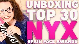 UNBOXING NYX SPAIN FACE AWARDS TOP 30 - ♥ || Chic and cakes