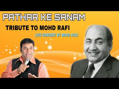 Pathar Ke Sanam By Mohd Ayaz video