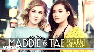 Maddie & Tae - Tourist In This Town (Official Audio)