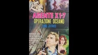 LANG JEFFRIES in X1-7 OPERATION OCEAN, 1965. Euro-Spy. FULL movie in Italian.