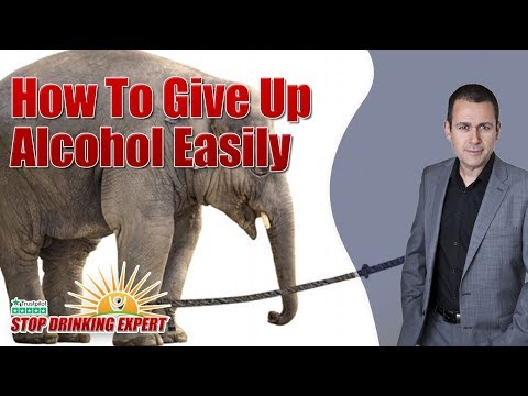 How To Give Up Alcohol Easily - Stop Drinking Expert