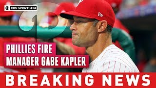 Phillies fire manager Gabe Kapler after two disappointing seasons | Breaking News | CBS Sports HQ