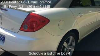 2008 Pontiac G6 GT 4dr Sedan for sale in Little Ferry, NJ 07