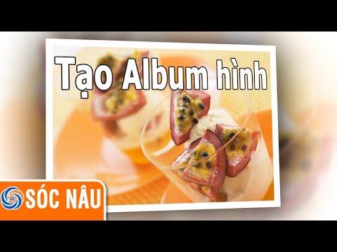 Tạo Album Hình Có Nhạc Nền Chiếu Trên đầu đĩa video