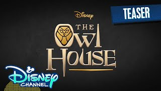 Teaser | Owl House | Disney Channel