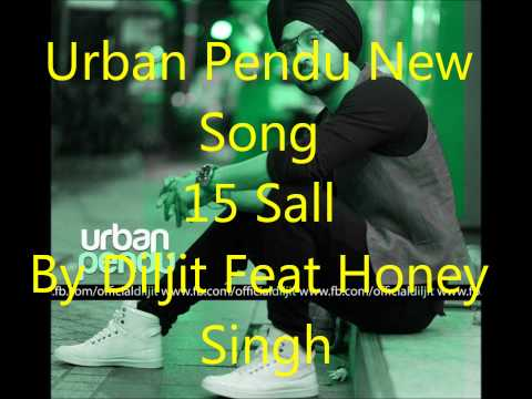 15 Saal By Diljit Feat. Honey Singh