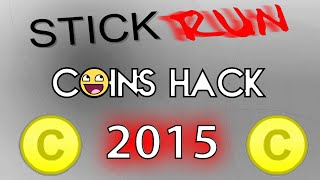 Stick Run Coins Hack 2015 NO BANNED.