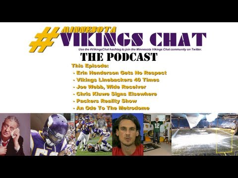 Vikings Chat: Erin Henderson, Joe Webb, Chris Kluwe, Packers Reality Show & Vikings Stadium Design