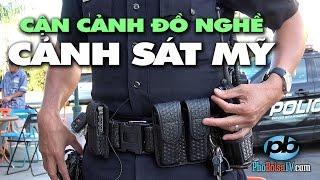 Cận cảnh đồ nghề cảnh sát Mỹ