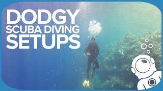 Dodgy Scuba Diving Setups