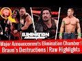 Braun Explodes ! Major Announcements For Elimination Chamber ! WWE Raw 1/29/2018 Highlights 29 Jan