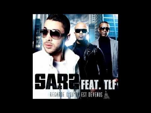 Sars Feat. TLF - Regarde Ce Qu on Est Devenus (Music Officiel HD)