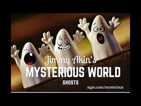 Jimmy Akin's Mysterious World: Ghosts