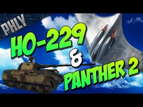 War Thunder Tanks - Panther 2 & Ho-229 I Love This TANK!