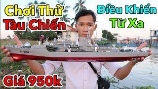 Lâm Vlog - Ra Sông Cái Chơi Thử Tàu Chiến Điều Khiển Từ Xa Giá 950k | Chơi Hết Pin Luôn