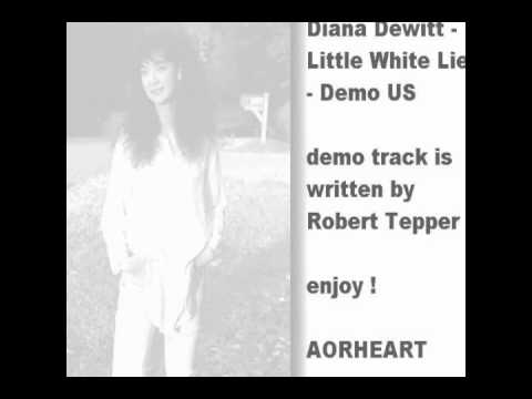 Diana DeWitt - Little White Lies - Demo US (aorheart).wmv