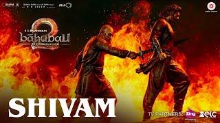 Shivam Full Video Song | Baahubali 2 The Conclusion | Prabhas, Anushka Shetty,  Rana | S S Rajamouli