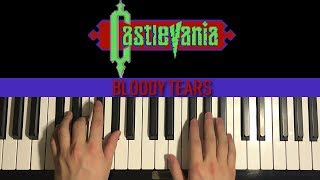 How To Play - Castlevania - Bloody Tears (PIANO TUTORIAL LESSON)