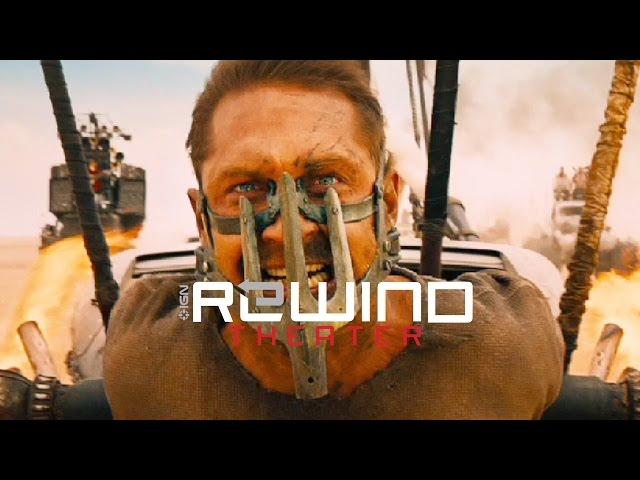 Mad Max: Fury Road Trailer - IGN Rewind Theater