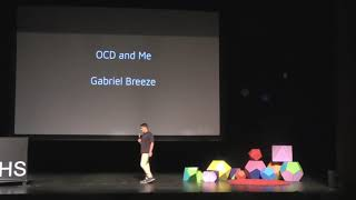 OCD and Me | Gabriel Breeze | TEDxRanchoCampanaHS