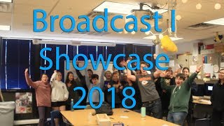 Broadcast 1 Showcase 2018