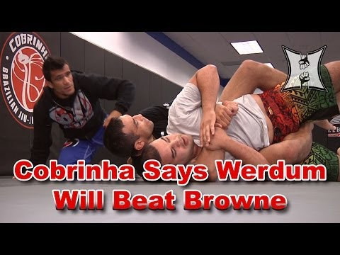 BJJ Ace Cobrinha on Fabricio Werdums Preparation For Browne Fight
