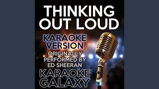 Karaoke Galaxy Thinking Out Loud Karaoke Version Originally Performed By Ed
