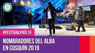 Nombradores del Alba en Cosquín 2019 | #FestivalPaís19