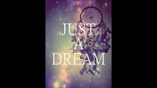 Download Lagu Just a dream 1 hour Gratis STAFABAND