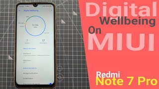 Redmi Note 7 Pro Digital Wellbeing Feature | Applicable for Note 7 Users also