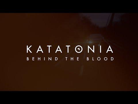 Download  Katatonia - Behind The Blood from City Burials Gratis, download lagu terbaru