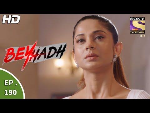 Beyhadh - बेहद - Ep 190 - 3rd July, 2017 thumbnail
