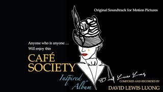 Cafe Society & Cafe Society Soundtrack: A Cafe Society Songs Inspired Jazz & Jazz Music Album