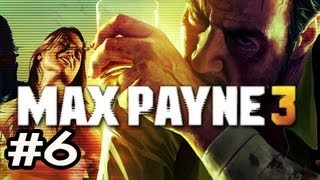 Max Payne 3 Walkthrough w/Nova Ep.6 - SNIPER NO SNIPING