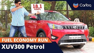 Mahindra XUV300 Petrol Fuel Economy Run