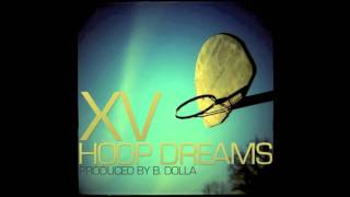 Watch XV Hoop Dreams video
