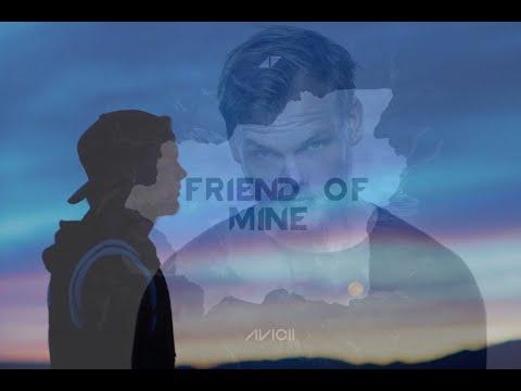 Avicii - Friend Of Mine ft. Vargas & Lagola (tribute remix)