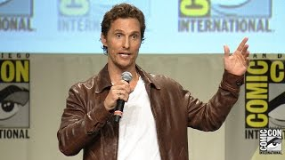 [Matthew McConaughey Interstellar Panel - SDCC '14] Video