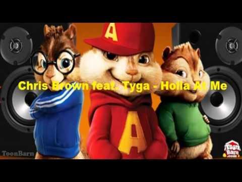 Chris Brown feat Tyga  Holla At MeChipmunks Version