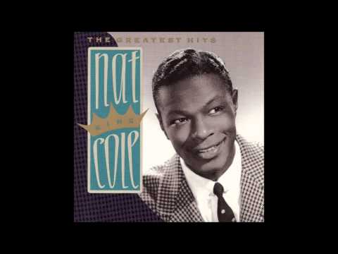 Nat King Cole - You Call It Madness But I Call It Love