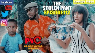 THE STOLEN PANT 😁😂🤣 (episode 112) (PRAIZE VICTOR COMEDY)